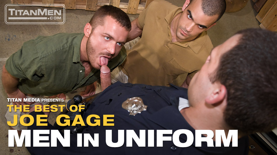 Watch The Best Of Joe Gage: Men In Uniform (Titan Men) Gay Porn Tube Videos Gifs And Free XXX HD Sex Movies Photos Online