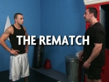 The Rematch – Str8 To Gay – Chris Tyler – Ryan Evans