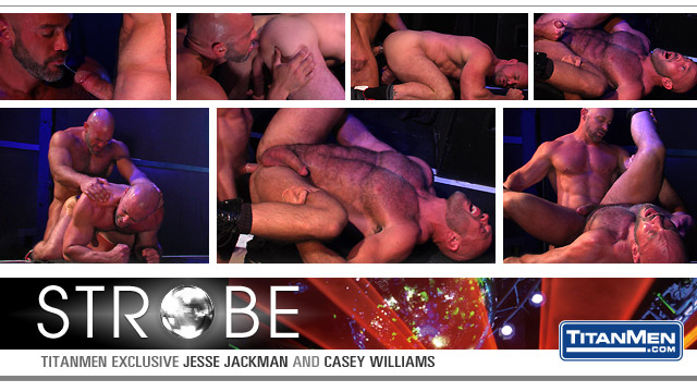 Watch Strobe: Scene 3: Jesse Jackman And Casey Williams (Titan Men) Gay Porn Tube Videos Gifs And Free XXX HD Sex Movies Photos Online
