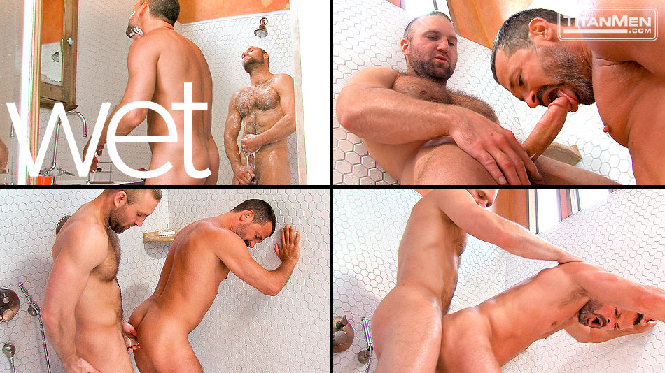 Watch Wet: Scene 3: Tom Wolfe And Will Swagger (Titan Men) Gay Porn Tube Videos Gifs And Free XXX HD Sex Movies Photos Online